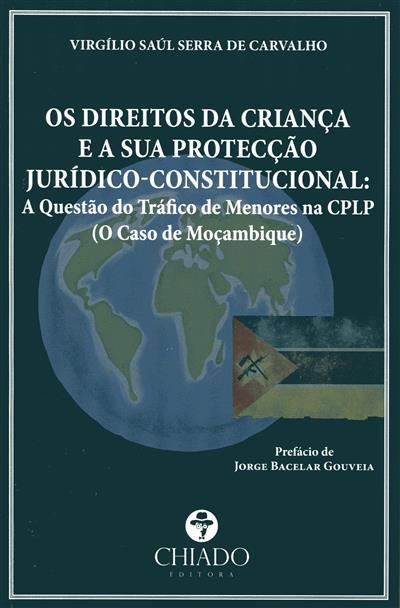 Os direitos da criança e a sua protecção jurídico-constitucional (Virgílio Saúl Serra de Carvalho)