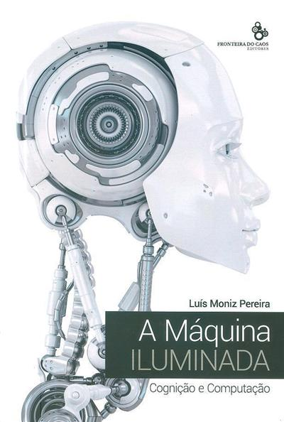 A máquina iluminada (Luís Moniz Pereira)