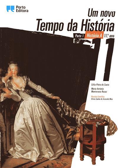 Um novo tempo da história 11 (Célia Pinto do Couto, Maria Antónia Monterroso Rosas)