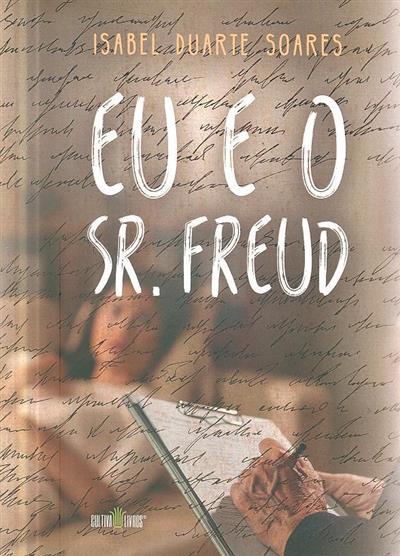 Eu e o Sr. Freud (Isabel Duarte Soares)