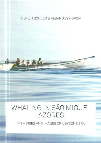 Whaling in São Miguel - Azores