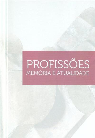 Profissões (coord. Leonor Couto, Sílvia Fonseca e Sousa)