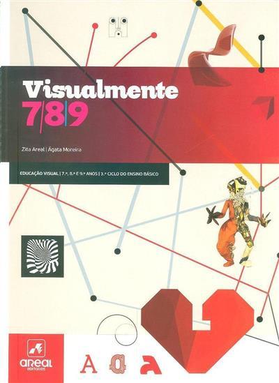 Visualmente 7-8-9 (Zita Areal, Ágata Moreira)