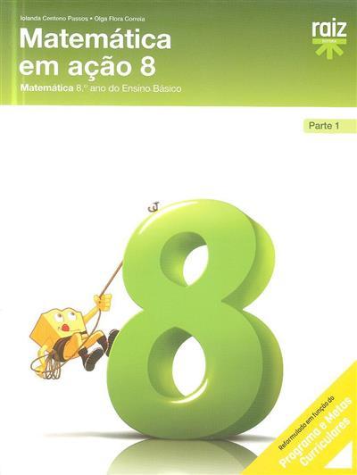 Matemática em ação 8 (Iolanda Centeno Passos, Olga Flora Correia)