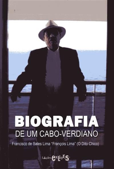 Biografia de um cabo-verdiano (Francisco de Sales Lima)