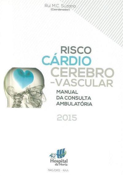 Risco cárdio cerebro-vascular (ed. e coord. Rui M. C. Suzano)