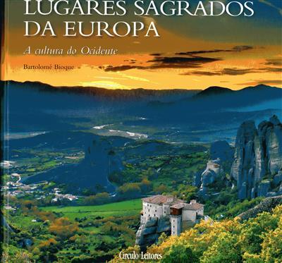 Lugares sagrados da Europa (Bartolomé Bioque)