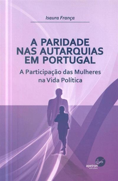 A paridade nas autarquias em Portugal (Isaura França)