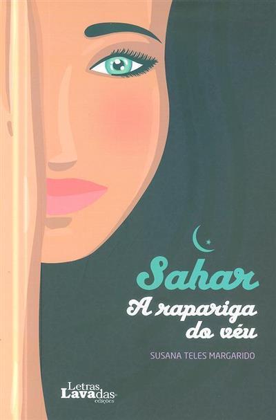 Sahar, a rapariga do véu (Susana Teles Margarido)