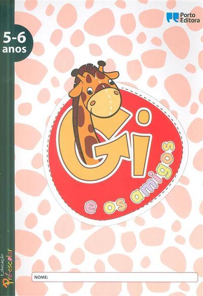 Gi e os amigos (Maria João Lima, Olinda Moreira Vieira)