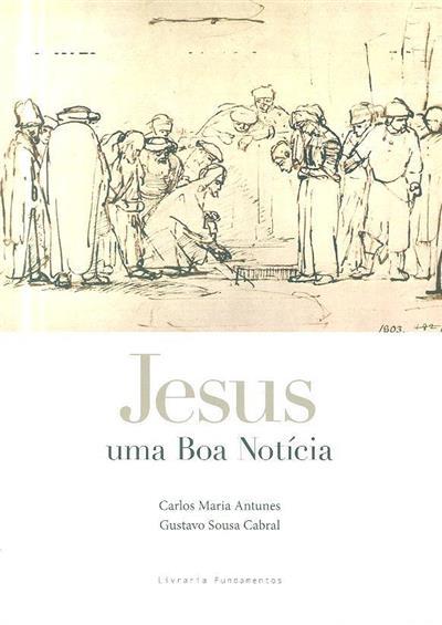 Jesus (Carlos Maria Antunes, Gustavo Sousa Cabral)