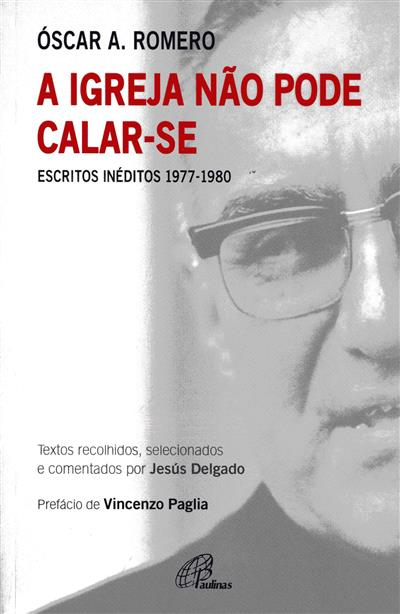 A igreja não pode calar-se (Óscar A. Romero)