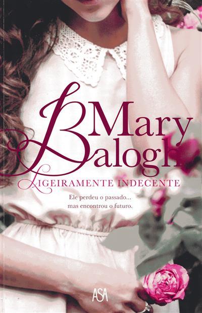 Ligeiramente indecente (Mary Balogh)