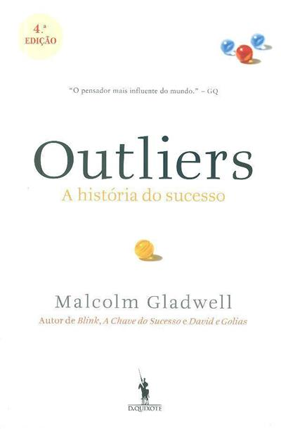 Outliers (Malcolm Gladwell)