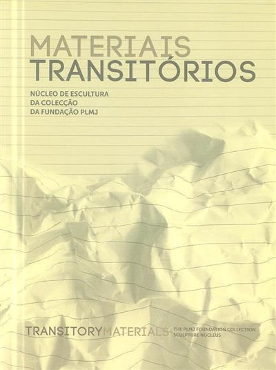 Materiais transitórios (ed.  João Silvério)