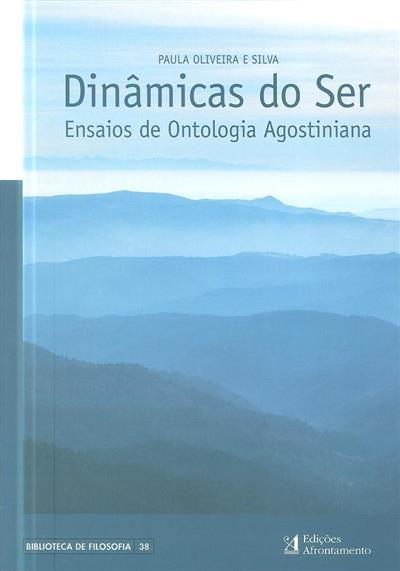 Dinâmicas do ser (Paula Oliveira e Silva)