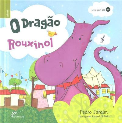 O dragão rouxinol (Pedro Jardim)