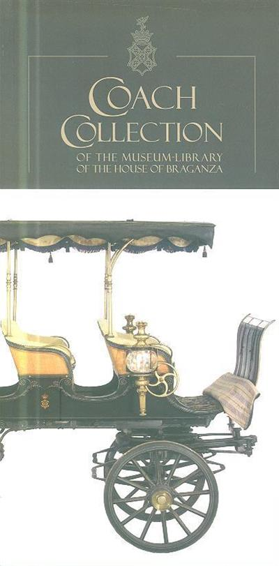 Coach collection of the Museum-Library of the House of Braganza
