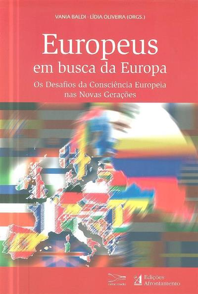 Europeus em busca da Europa (coord. Vania Baldi, Lídia Oliveira)