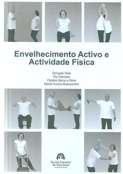 Envelhecimento activo e actividade física (Gonçalo Dias... [et al.])