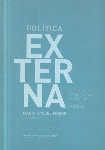 Política externa (coord. Maria Raquel Freire)