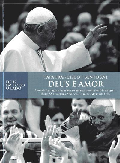 Deus é amor (Papa Francisco, Bento XVI)