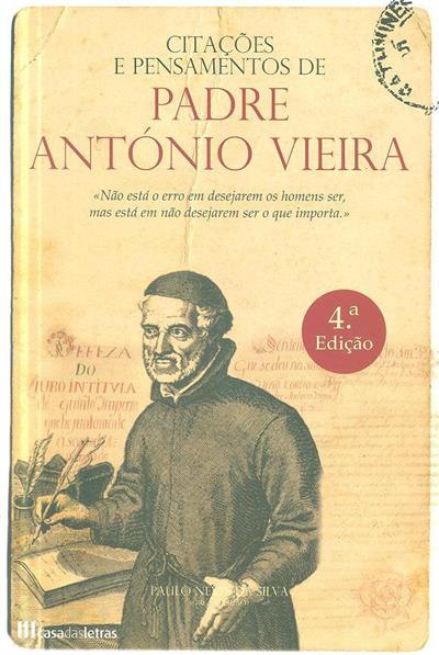 Citações e pensamentos de Padre António Vieira (org. Paulo Neves da Silva)