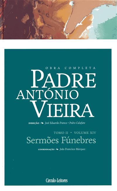 Sermões fúnebres (coord., introd., anot. João Francisco Marques)