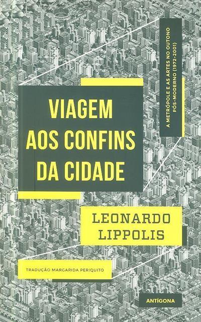 Viagem aos confins da cidade (Leonardo Lippolis)