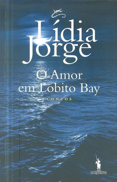 O amor em Lobito Bay (Lídia Jorge)
