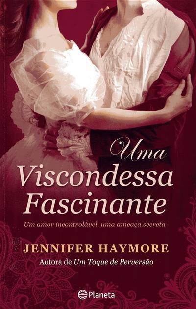 Uma viscondessa fascinante (Jennifer Haymore)