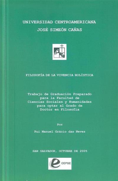 Filosofía de la vivencia holística (Rui Manuel Grácio das Neves)