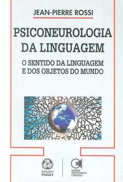 Psiconeurologia da linguagem (Jean-Pierre Rossi)