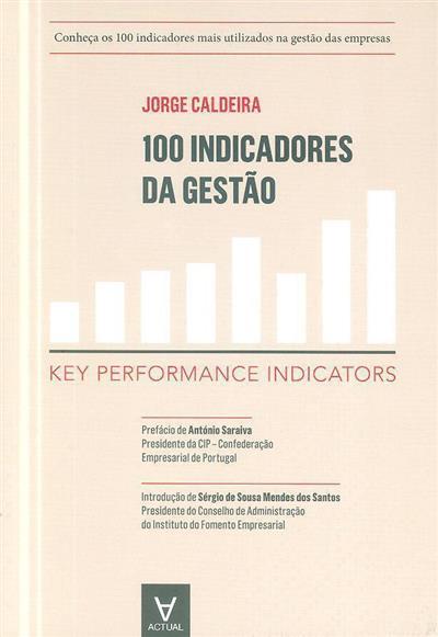 100 indicadores da gestão (Jorge Caldeira)