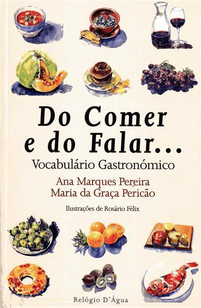 Do comer e do falar... tudo vai do começar (Ana Marques Pereira, Maria da Graça Pericão)