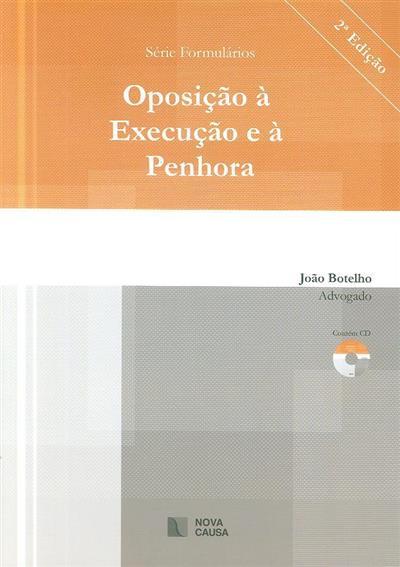 Oposição à execução e à penhora (João Botelho)