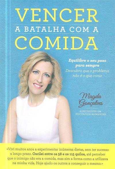 Vencer a batalha com a comida (Magda Gonçalves)