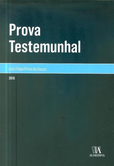 Prova testemunhal (Luís Filipe Pires de Sousa)