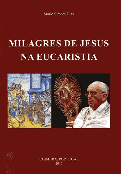 Milagres de Jesus na eucaristia (Mário Simões Dias)
