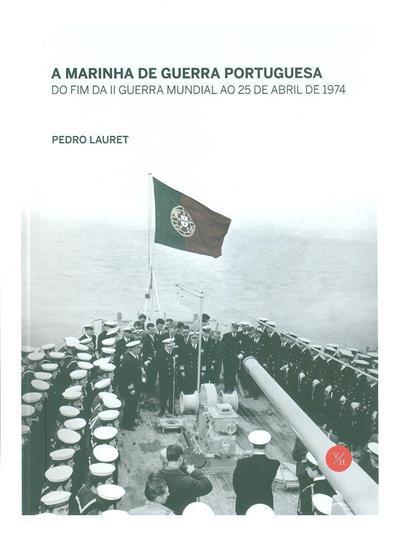 A Marinha de Guerra Portuguesa (Pedro Lauret)