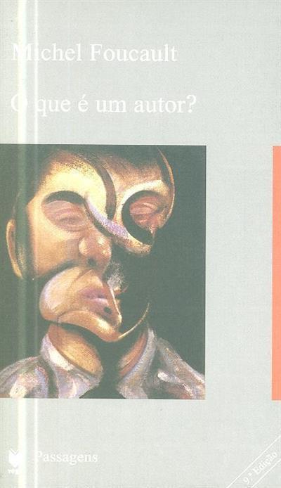 O que é um autor? (Michel Foucault)