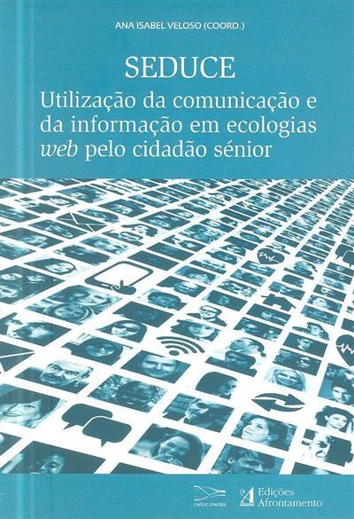 SEDUCE (coord. Ana Isabel Veloso)