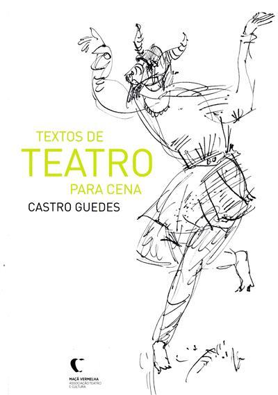Textos de teatro para cena (Castro Guedes)