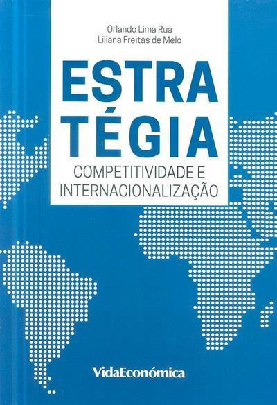 Estratégia (Orlando Lima Rua, Liliana Freitas de Melo)