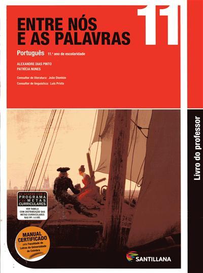Entre nós e as palavras 11 (Alexandre Dias Pinto, Patrícia Nunes)