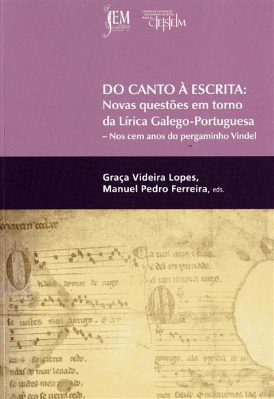Do canto à escrita (ed. Graça Videira Lopes, Manuel Pedro Ferreira)