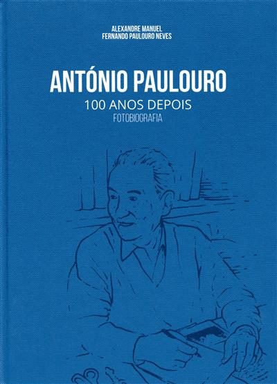 António Paulouro (Alexandre Manuel, Fernando Paulouro Neves)