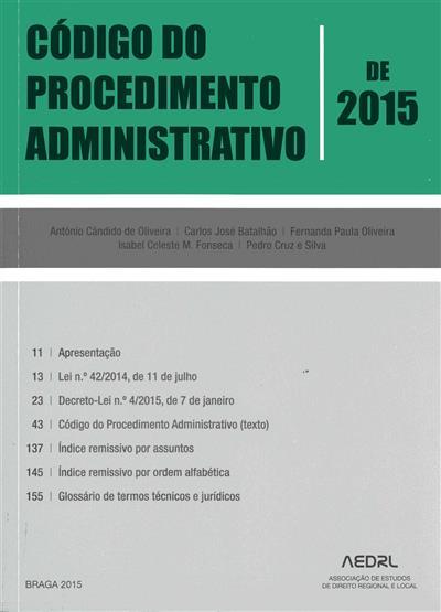 Código do procedimento administrativo ([compil.] António Cândido de Oliveira... [et al.])