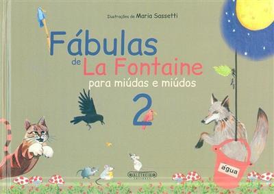 Fábulas de La Fontaine para miúdas e miúdos (il. Maria Sassetti)