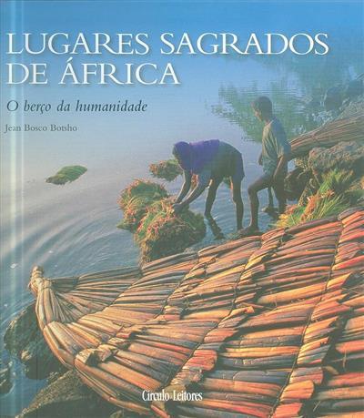 Lugares sagrados de África (Jean Bosco Botsho)